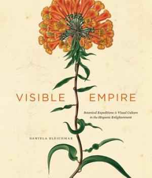 visible-empire-bleichmar-daniela-9780226058535